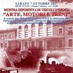 """07 ottobre 2017 – Quarta edizione """"Arte Motori e Treni """" a Benevento."""