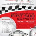 Domenica 5 Maggio 2019 – 1° Gara di regolarità per Fiat 500 su pista.
