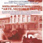 """05 Ottobre 2019- VI edizione """"Arte Motori e Treni """" a Benevento."""